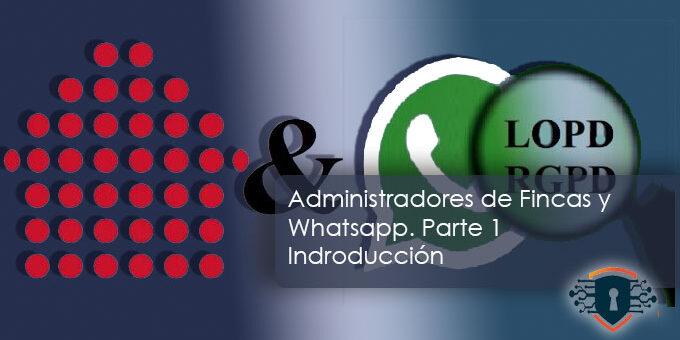 Administradores de Fincas y Whatsapp.  Parte 1