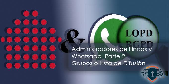 Administradores de Fincas y Whatsapp. Parte 2