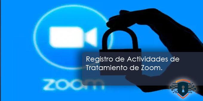 Registro de Actividades de Tratamiento de Zoom