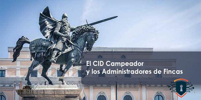 El CID Campeador y los Administradores de Fincas